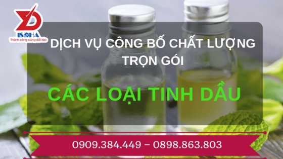 Dịch vụ công bố chất lượng tinh dầu TRỌN GÓI