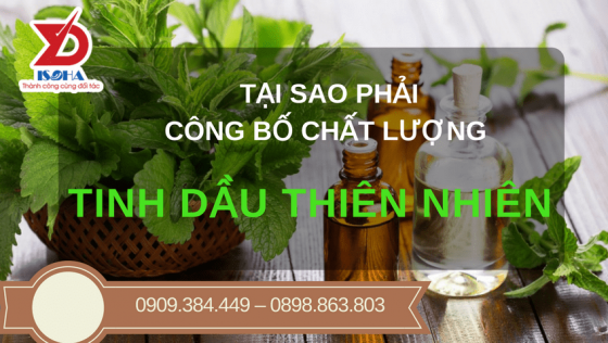 Tại sao TINH DẦU THIÊN NHIÊN cần phải công bố chất lượng?